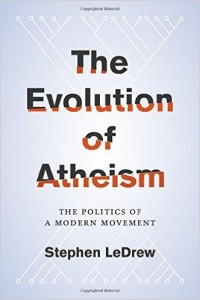Stephen LeDrew, Evolution of Atheism
